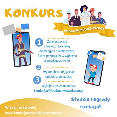 """Kim chcę być, gdy dorosnę? – #DobraRobotaChallenge, czyli program edukacyjny  Fundacji """"Wawel z Rodziną"""""""