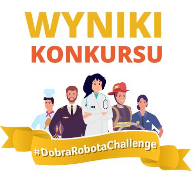 Podsumowanie akcji i konkursu #DobraRobotaChallenge