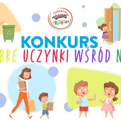 """Konkurs """"Dobre Uczynki wśród Nas"""""""
